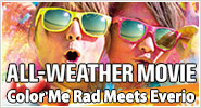 ALL WEATHER MOVIE color me rad meets everio